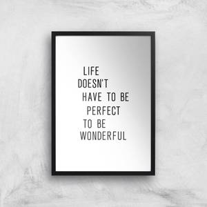 The Motivated Type Like Doesn't Have To Be Perfect To Be Wonderful Giclee Art Print