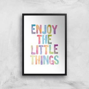 The Motivated Type Enjoy The Little Things Giclee Art Print
