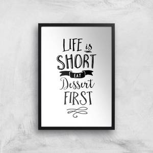The Motivated Type Life Is Short Eat Dessert First Giclee Art Print