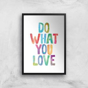 The Motivated Type Do What You Love Watercolour Giclee Art Print