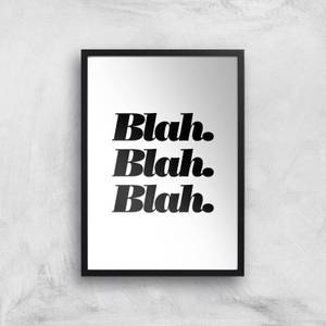 The Motivated Type Blah Blah Blah Fancy Giclee Art Print