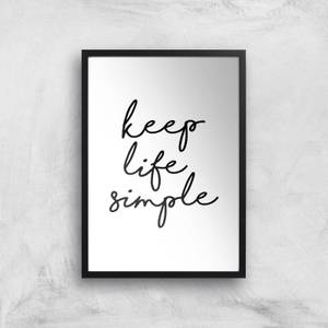 The Motivated Type Keep Life Simple Giclee Art Print