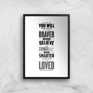 The Motivated Type Promise Me You Will Always Remember You Are Braver Giclee Art Print