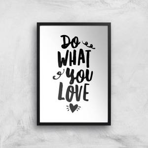 The Motivated Type Do What You Love Handwritten Giclee Art Print