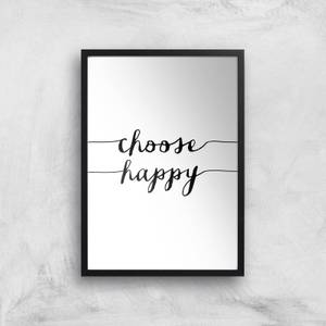 The Motivated Type Choose Happy Handwritten Giclee Art Print