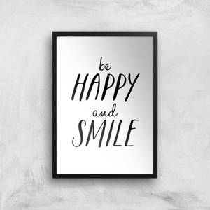 The Motivated Type Be Happy And Smile Giclee Art Print