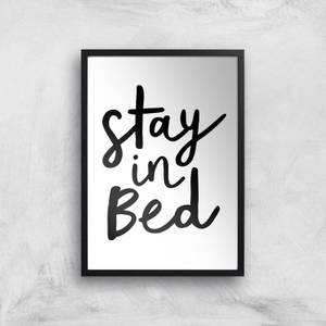 The Motivated Type Stay In Bed Giclee Art Print