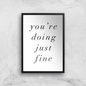 The Motivated Type You're Doing Just Fine Giclee Art Print