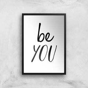 The Motivated Type Be You Giclee Art Print