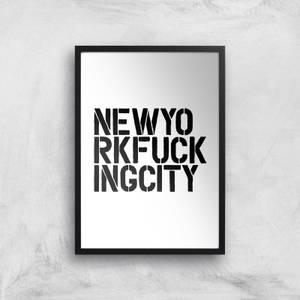 The Motivated Type New York Fucking City Giclee Art Print