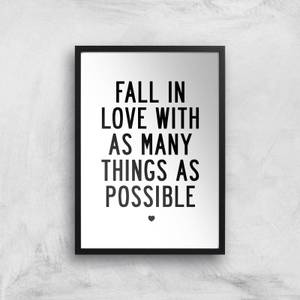 The Motivated Type Fall In Love With As Many Things As Possible Giclee Art Print