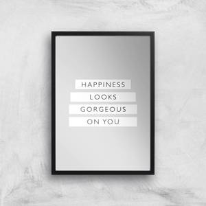 The Motivated Type Happiness Looks Gorgeous On You Giclee Art Print