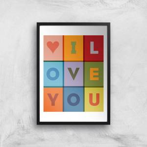 The Motivated Type I Love You Giclee Art Print