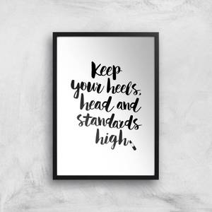 The Motivated Type Keep Your Heels Head Standards High Lipstick Giclee Art Print