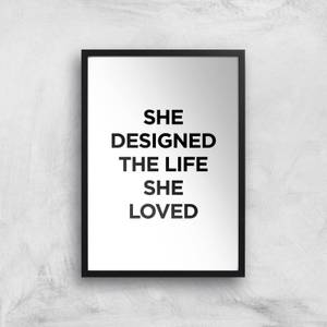 The Motivated Type She Designed The Life She Loved Giclee Art Print