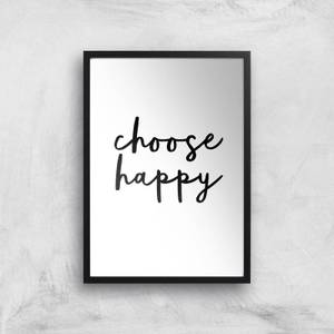 The Motivated Type Choose Happy Giclee Art Print