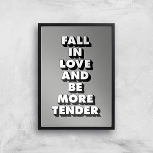 The Motivated Type Fall In Love And Be More Tender 3D Giclee Art Print