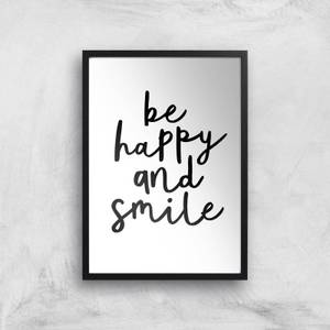 The Motivated Type Be Happy And Smile Handwritten Giclee Art Print