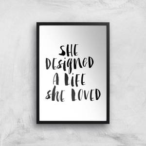 The Motivated Type She Designed The Life She Loved Watercolour Giclee Art Print