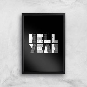 The Motivated Type Hell Yeah Giclee Art Print
