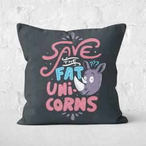 Save The Fat Unicorns Square Cushion