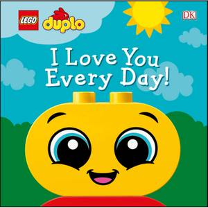 DK Books LEGO DUPLO I Love You Every Day! Board Book