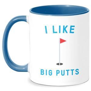 I Like Big Putts Mug - White/Blue