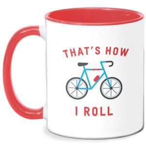 Thats How I Roll Mug - White/Red