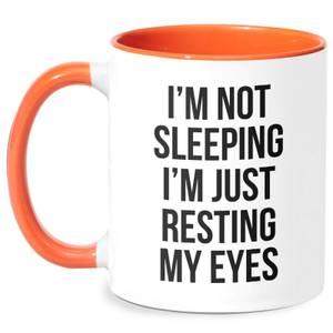 Im Not Sleeping Im Resting My Eyes Mug - White/Orange
