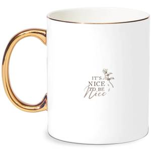 It's Nice To Be Nice Bone China Gold Handle Mug