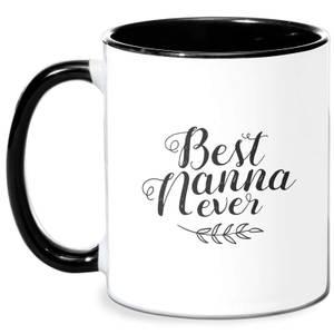 Best Nanna Ever Mug - White/Black
