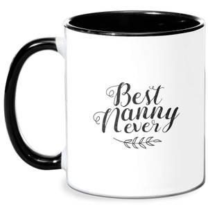 Best Nanny Ever Mug - White/Black