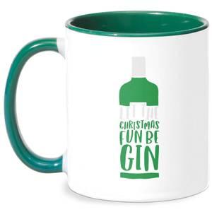 Let The Christmas Fun Be Gin Mug - White/Green
