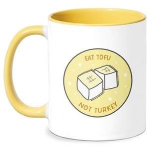 Eat Tofu Not Turkey Mug - White/Yellow