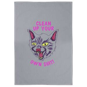 Clean Up Your Own Shit Cotton Grey Tea Towel