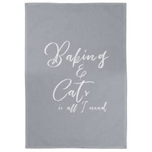 Baking And Cats Is All I Need Cotton Grey Tea Towel