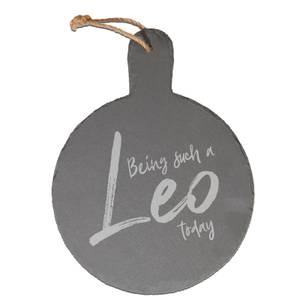 Being Such A Leo Today Engraved Slate Cheese Board