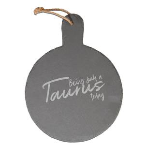 Being Such A Taurus Today Engraved Slate Cheese Board