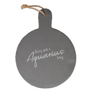 Being Such An Aquarius Today Engraved Slate Cheese Board