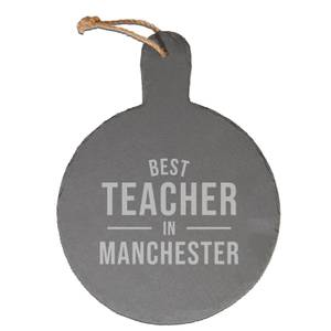 Best Teacher In Manchester Engraved Slate Cheese Board
