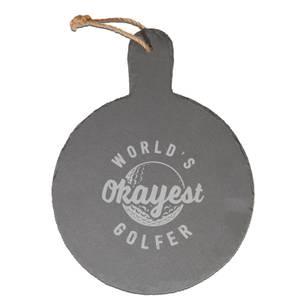 World's Okayest Golfer Engraved Slate Cheese Board