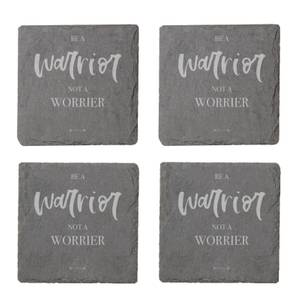 Be A Warrior Not A Worrier Engraved Slate Coaster Set