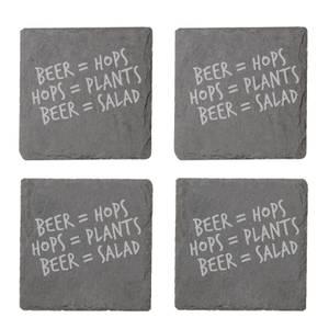 Beer = Hops, Hops = Plants, Beer = Salad Engraved Slate Coaster Set