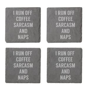 I Run Off Coffee, Sarcasm And Naps Engraved Slate Coaster Set