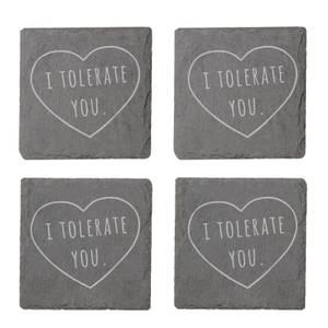 I Tolerate You Engraved Slate Coaster Set