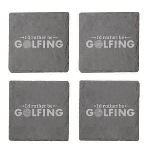 I'd Rather Be Golfing Engraved Slate Coaster Set