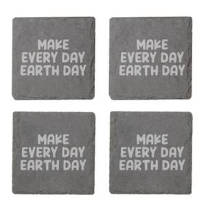 Make Every Day Earth Day Engraved Slate Coaster Set