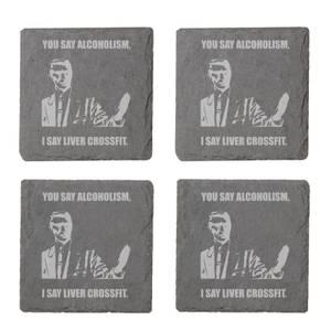 You Say Alcoholism Engraved Slate Coaster Set
