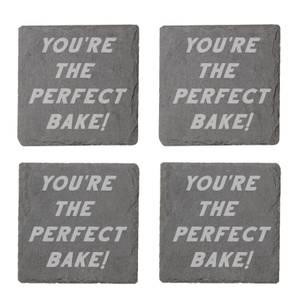 You're The Perfect Bake Engraved Slate Coaster Set