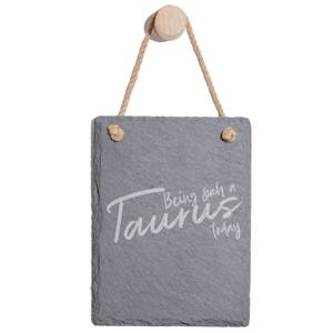 Being Such A Taurus Today Engraved Slate Memo Board - Portrait